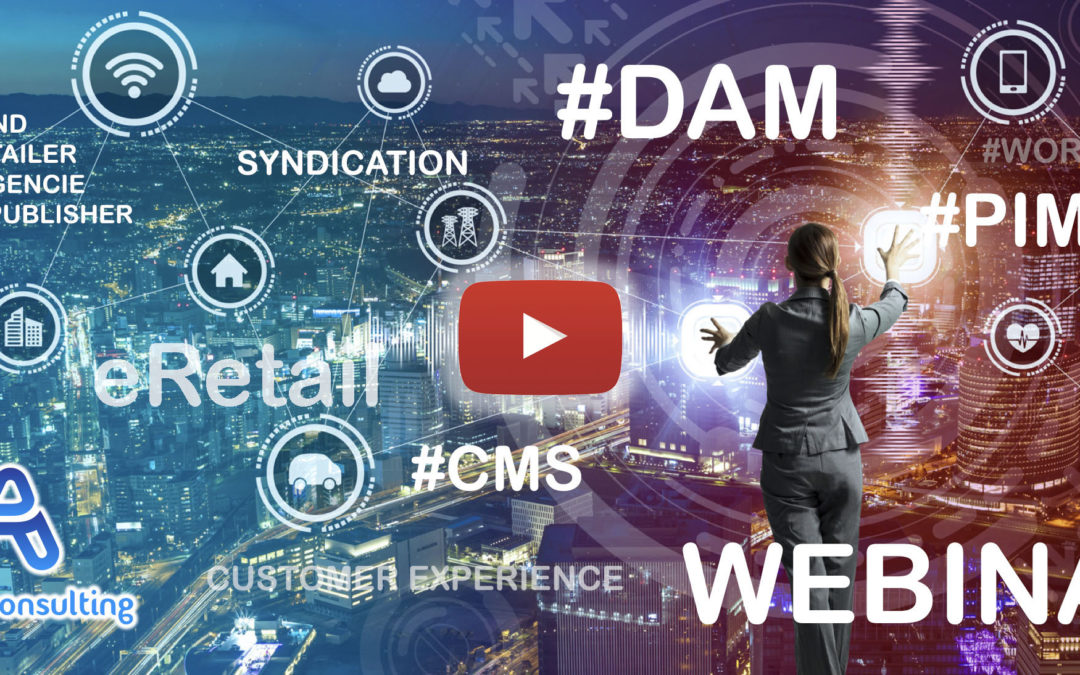 VIDEO & Keynote – How to select the right marketing cocktail between DAM, PIM and CMS in 2020