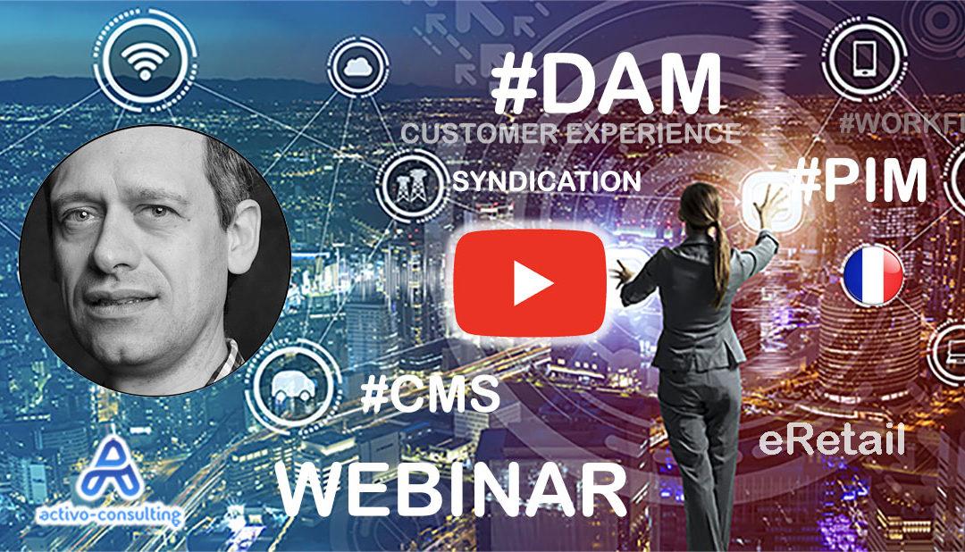 Webinar FR – Comment sélectionner le bon cocktail de solutions entre DAM, PIM et CMS en 2020 ?