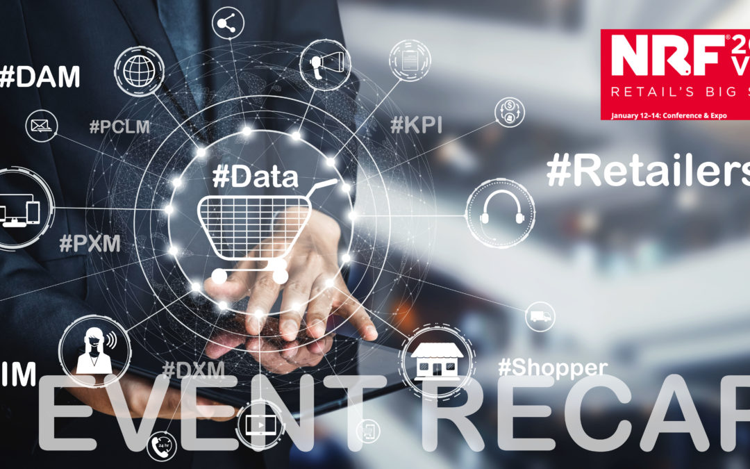 NRF 2020 Vision Event Recap : The Point of Sale of the Future