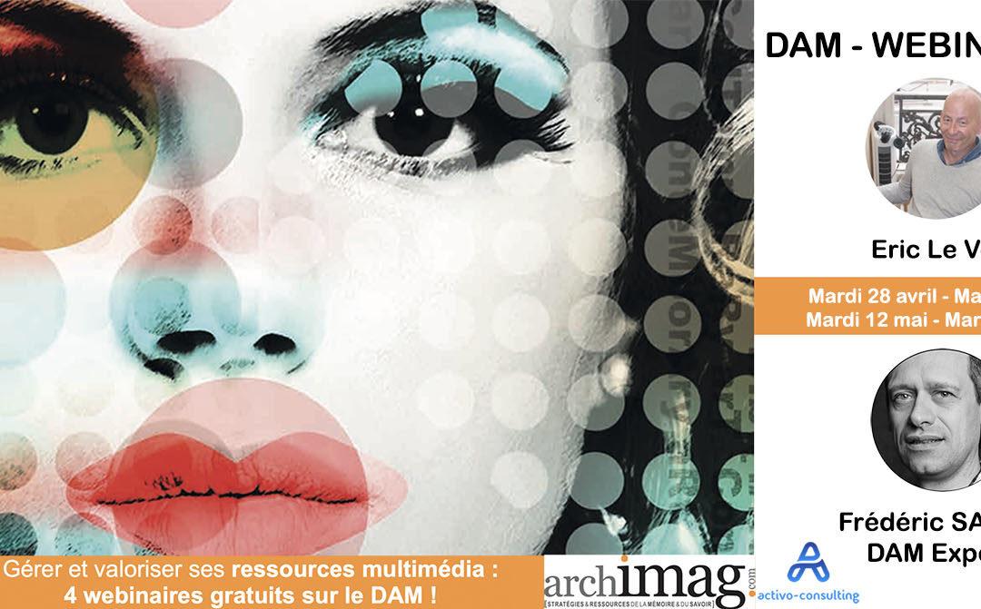 Gérer et valoriser ses ressources multimédia : 4 webinaires gratuits sur le DAM !