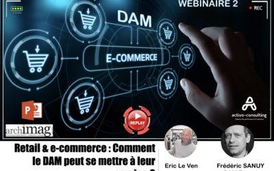 Webinaire Retail & e-commerce : Comment le DAM peut se mettre à leur service ?