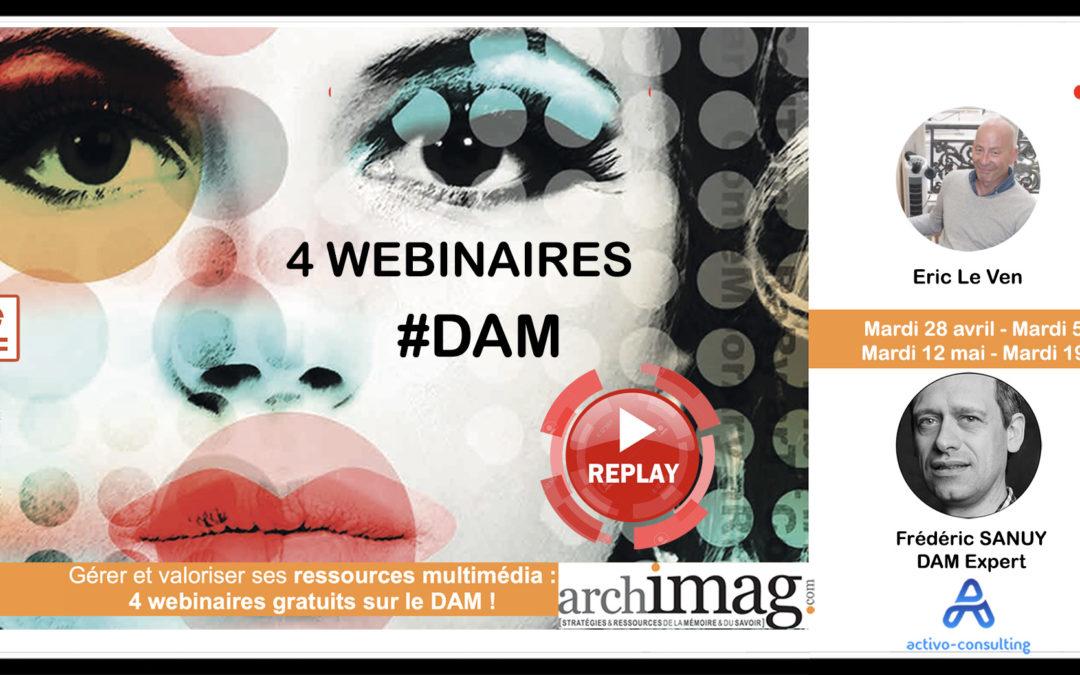 4 Webinaires DAM Archimag – Tout le Replay