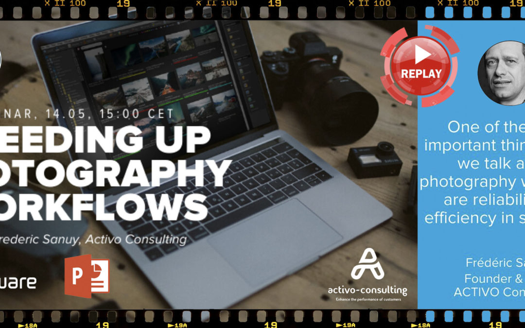 Webinar Replay : Speeding Up Photography Workflows