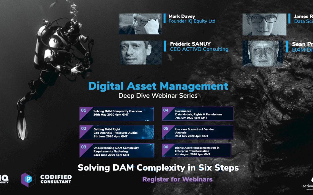 Digital Asset Management Deep Dive Webinar Series