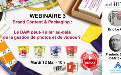 Webinaire Replay : Brand Content & Packaging : Le DAM peut-il aller au-delà de la simple gestion de photos et de vidéos ?