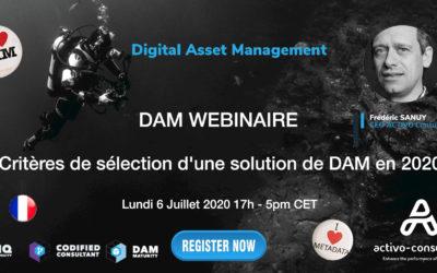 WEBINAIRE – Critères de sélection d'une solution de DAM en 2020