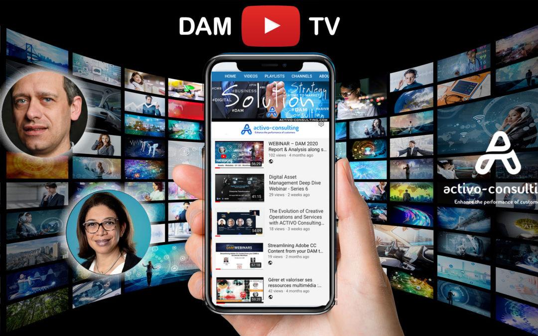 DAM TV – Learn, Practice, Share, Trends alongside the customer journey