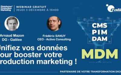 Webinaire MDM – Unifiez vos données pour booster votre production marketing !