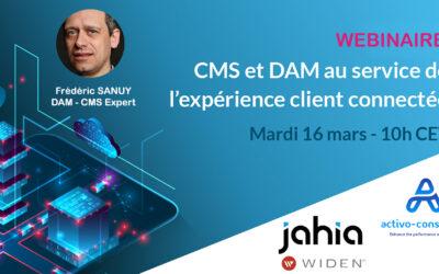 Webinaire : DAM et CMS au service de l'expérience client connectée