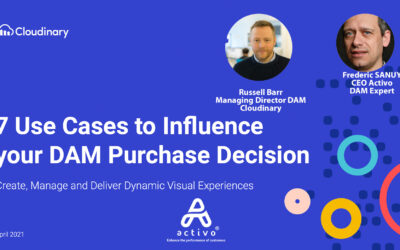 Webinar : 7 Use Cases to Influence your DAM Purchase Decision