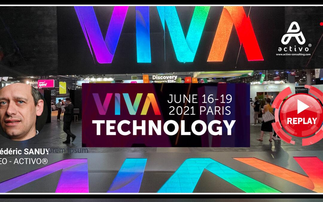 VIVATECH 2021 – Replay & Analyse